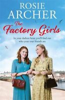 The Factory Girls By Rosie Archer
