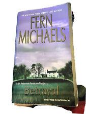 Betrayal by Fern Michaels (2011, UK- A Format Paperback)