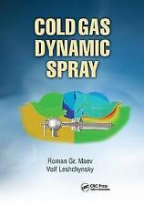 Cold Gas Dynamic Spray by    Hardcover Book   9781138411432   NEW
