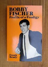 (Chess books)  Bobby Fischer, Profile of a Prodigy by Frank Brady
