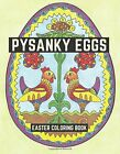 Pysanky Eggs: Easter Coloring Book, Media 9780692658932 Fast Free Shipping-,