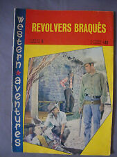 ► WESTERN AVENTURES - N°6 - 1961 - REVOLVERS BRAQUES - MONTGOMERY - ROD CAMERON