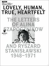 Lovely, Human, True, Heartfelt: The Letters of Alina Szapocznikow and...