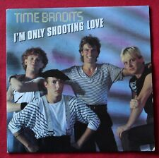 Time Bandits, i'm only shooting love / only lovers will survive , SP - 45 tours