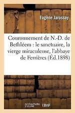 Religion: Couronnement de N. -D. de Bethleem by Jarossay (2014, Paperback)