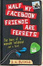 La mitad de mis amigos de Facebook son los hurones por J. A. Hebilla (de Bolsillo, 2014)