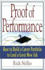 Proof of Performance : How to Build a Career Portfolio to Land a Great New Job b