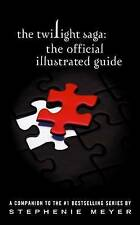 The Twilight Saga: The Official Illustrated Guide by Stephenie Meyer | Hardback