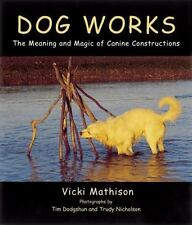 Dog Works: The Meaning and Magic of Canine Constructions