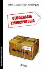 NEW Democracia Emancipatoria (Spanish Edition) by Robinson Salazar Perez