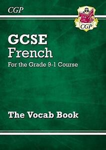 GCSE French Vocab Book - for the Grade 9-1 Course by CPG Books (Paperback, 2018)