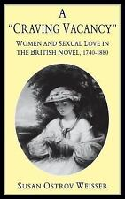A Craving Vacancy: Women and Sexual Love in the British Novel,-ExLibrary