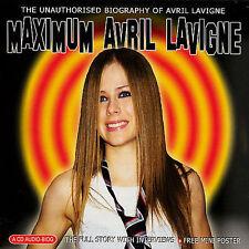 Maximum Avril Lavigne by Avril Lavigne (CD, Apr-2007, Chrome Dreams (USA))