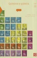 QuÃmicos y quÃmica (La Ciencia Para Todos) (Spanish Edition)