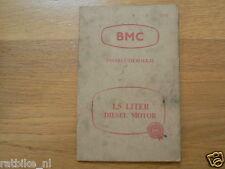 BMC 1,5 LITER DIESEL ENGINE INSTRUCTIEBOEKJE,DUTCH