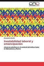 Inestabilidad laboral y emancipación: Jóvenes-adultos en el umbral del mileurism