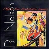 Bill Nelson - After the Satellite Sings (2014)  CD  NEW/SEALED  SPEEDYPOST