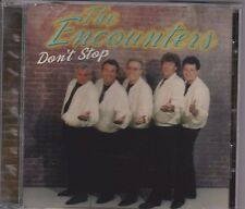 The Encounters: Don't Stop CD