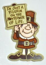 "VINTAGE HALLMARK THANKSGIVING PILGRIM WITH SIGN ""I'M JUST A PILGRIM"" VGC #2"