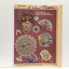 Fibre-Craft Old Fashioned Elegance 10 Easy Doily Ideas for Gifts, Home