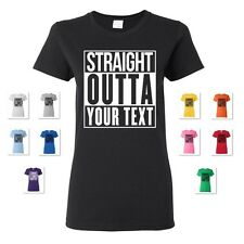 New Women'S Straight Outta Your Text Personalized Custom Print T-Shirt Compton