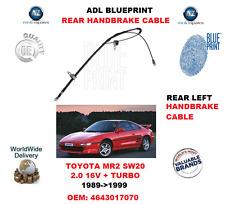 Per Toyota MR2 SW20 2.0 16V Turbo 1989-1999 Posteriore SX Mano Cavo 4643017070