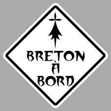 BRETON BREIZH A BORD HUMOUR FUN 12cm AUTOCOLLANT STICKER AUTO BB029