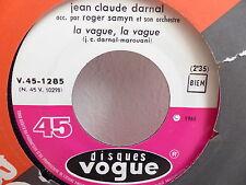 JEAN CLAUDE DARNAL Les moissons / la vague la vague V45 1285 JUKE BOX