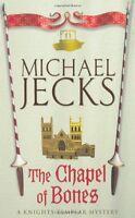 The Chapel of Bones (Knights Templar) by Michael Jecks