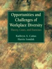 Opportunities and Challenges of Workplace Diversity: Theory, Cases, and Exercise