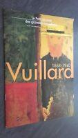 Il Petit Giornale Delle Grandi Exposures Vuillard N°356 Del 25.09.03 A 05.01.04