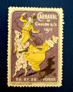 Old Poster Stamp  Carnaval de Chalon   1911 - Francia Erinnofilo Cenerentola