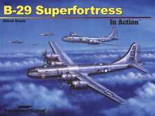 B-29 Superfortress in Action (2011 edition) (Squadron Signal 10227)