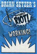 BRIAN SETZER 2014 Rockabilly Riot Concert Tour Backstage Pass!!! STRAY CATS