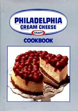 Kraft Philadelphia Brand Cream Cheese Cookbook by KRAFT