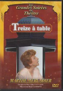 Treize A Table Dvd Les Grandes Soirées Du Théatre Marthe Mercadier