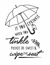 Toilet-Sprinkle when you tinkle Quote Decorative Vinyl Wall Art Decal Sticker