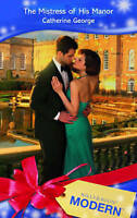 Good, The Mistress of His Manor (Mills & Boon Modern), George, Catherine, Book