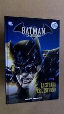 """Batman La Leggenda n.28 """"La strada per l'inferno"""" - Ed. Planeta Deagostini"""