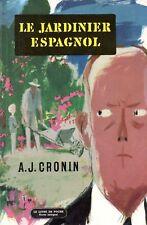 CRONIN / LE JARDINIER ESPAGNOL / POCHE