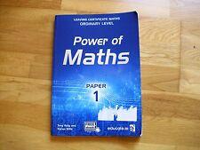 POWER OF MATHS Paper 1 Leaving Cert Ireland Ordinary Level Maths