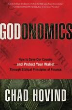 Godonomics: How to Save Our Country--and Protect Your Wallet--Through Biblical