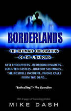 NEW Borderlands: The Ultimate Exploration of the Unknown by Mike Dash