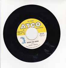 Bobby DARIN Vinyl 45T RPM WHILE I'M GONE - PLAIN JANE - ATCO 6133 F Rèduit RARE