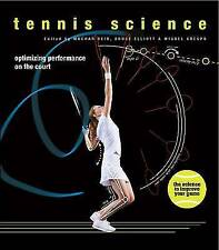 Tennis Science: Optimizing Performance on the Court, Hardback, New Book