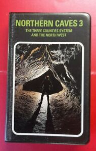 Northern Caves 3 Three Counties / North West 1994 Pothole Caving Book Speleo