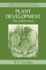 Plant Development: The Cellular Basis (Topics in Plant Physiology)