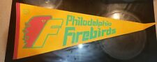 NAHL Philadelphia Firebirds Vintage 1970's  Logo Hockey Pennant-super shape