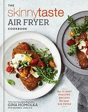The Skinnytaste Air Fryer Cookbook: The 75 Best Healthy Recipes- Kindle Edition