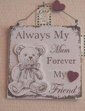 Wall Plaque Always My Mum Forever My Friend Wooden Teddy Bear Sign 22cm F1406b